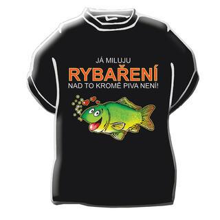 Originální tričko Já miluju rybaření